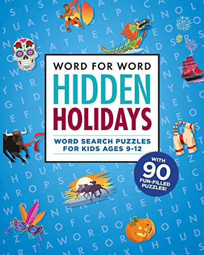 Word for Word: Hidden Holidays: Fun and Festive Word Search Puzzles for Kids ages 9-12
