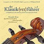 Der Klassik(ver)führer 1 | Gerhard K. Englert