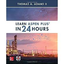 Learn Aspen Plus in 24 Hours