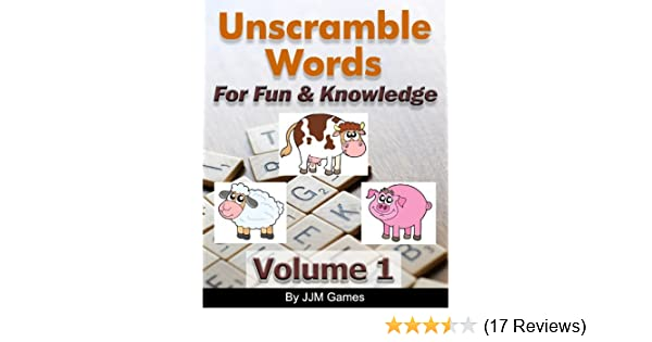 amazoncom unscramble words for fun and knowledge volume 1 ebook jjm games kindle store