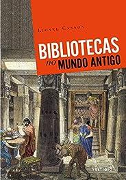 Bibliotecas no Mundo Antigo