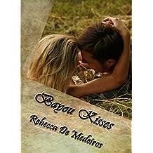 Bayou Kisses (Bayou Brides Book 1)