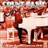 Cafe Society Uptown 1941 by Count Basie (2000-01-11)
