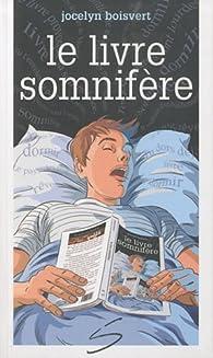 Le livre somnifère par Jocelyn Boisvert