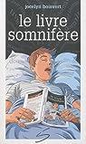Le livre somnifère par Boisvert