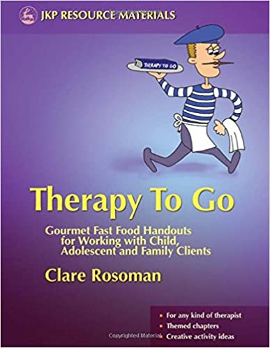 Workbook body image therapy worksheets : Therapy To Go: Gourmet Fast Food Handouts for Working with Child ...