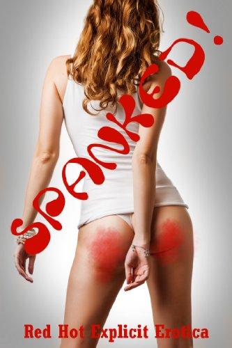 Hot erotic spanking stories