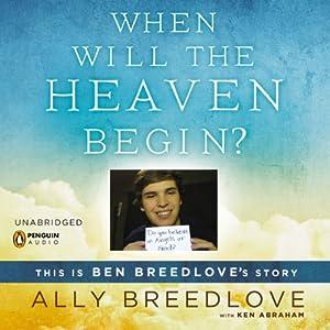 When Will the Heaven Begin? Audiobook