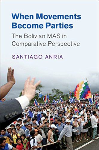 When Movements Become Parties: The Bolivian MAS in Comparative Perspective (Cambridge Studies in Comparative Politics)]()