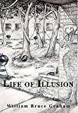 Life of Illusion