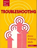 Troubleshooting : Basic Writing Skills, Herman, William and Young, Jeffrey M., 0030237335