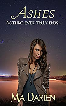 Ashes (The Adelheid Series Book 12) by [Darien, Mia]