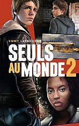 Seuls au monde - Tome 2 : Un ciel en feu (French Edition)