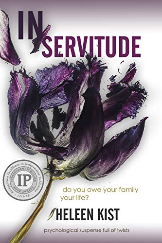 (In Servitude: Winner of Silver medal at Independent Publisher Book Awards 2019)