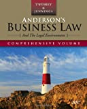 img - for Anderson s Business Law and the Legal Environment, Comprehensive Edition (Anderson's Business Law & the Legal Environment: Comprehensive Volume) book / textbook / text book