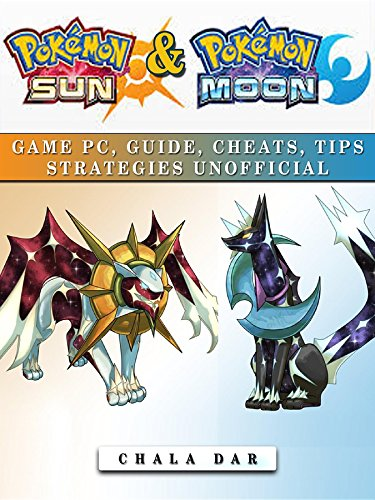 Pokemon Sun & Pokemon Moon Game Pc, Guide, Cheats, Tips Strategies Unofficial Photo