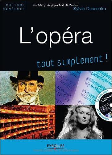 Téléchargement L'opéra, tout simplement ! (1CD audio) pdf, epub ebook