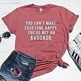 You Can't Make Everyone Happy You're Not An Avocado T-Shirt, Funny Avocado Shirt, Cute Avocado T-Shirt, Avocado Lover Shirt, Vegan Shirt, Workout T-Shirt