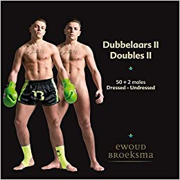 Dubbelaars/Doubles II: males dressed-undressed: Amazon.es: Ewoud Broeksma, Ewout Broeksma: Libros en idiomas extranjeros