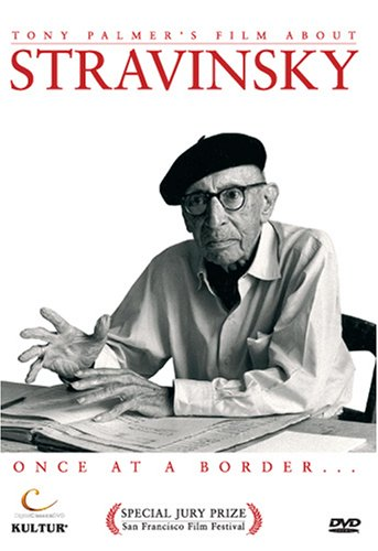 Stravinsky: Once at a Border / Tony Palmer (Stravinsky Craft Robert)