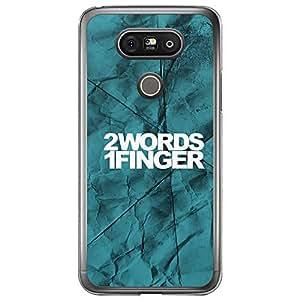 Loud Universe LG G5 2 Words 1 Finger Printed Transparent Edge Case - Turquoise