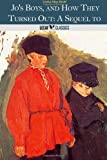 Jo's Boys, and How They Turned Out, Louisa May Alcott, 1495439577