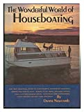 img - for The wonderful world of houseboating, book / textbook / text book