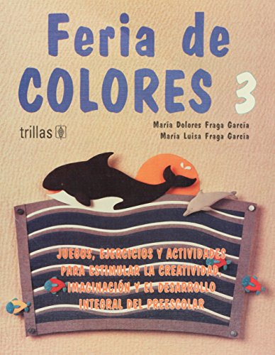 Feria de colores/ Fair of Colors (Spanish Edition)