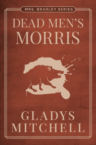 Dead Men's Morris (Mrs. Bradley)
