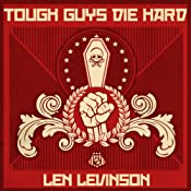 Tough Guys Die Hard | Len Levinson