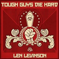 Tough Guys Die Hard