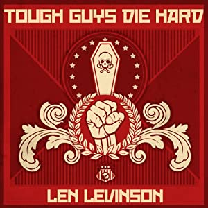 Tough Guys Die Hard Audiobook