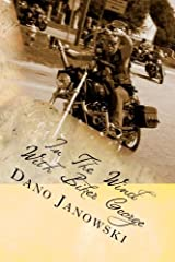 In The Wind With Biker George: Short Daily Rides Devotional (Volume 1) Paperback