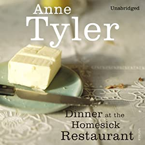Dinner at the Homesick Restaurant Audiobook