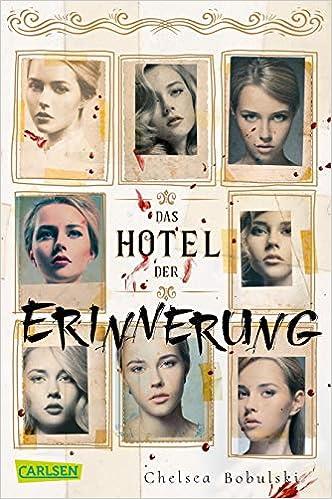 Das Hotel der Erinnerung: Amazon.de: Bobulski, Chelsea, Brauner ...