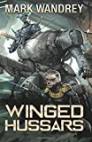 Winged Hussars (The Revelations Cycle) (Volume 3)