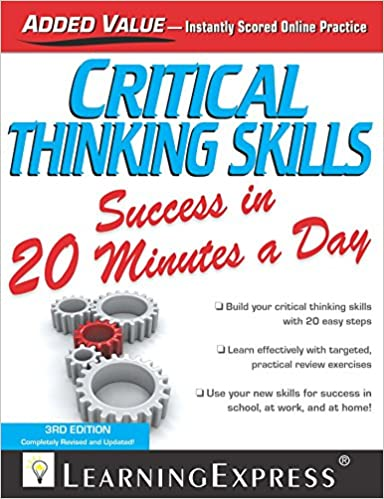Critical thinking skills success in 20 minutes a day 3rd edition critical thinking skills success in 20 minutes a day 3rd edition 3rd edition kindle edition fandeluxe Image collections