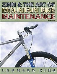Zinn and the Art of Mountain Bike Maintenance, Third Edition by Lennard Zinn (2001-09-09)