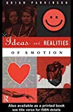 img - for Ideas and Realities of Emotion (International Library of Psychology) book / textbook / text book