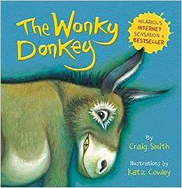 The Wonky Donkey – by Craig Smith
