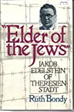Elder of the Jews, Ruth Bondy, 080211007X