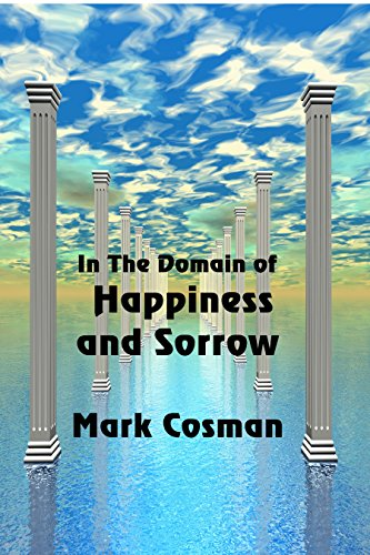 In the Domain of Happiness and Sorrow by [Cosman, Mark]