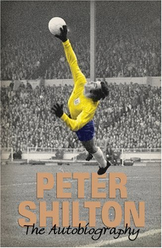 Peter Shilton : My Autobiography pdf epub