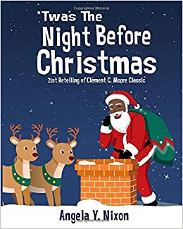 Amazoncom Twas The Night Before Christmas A 21st Century