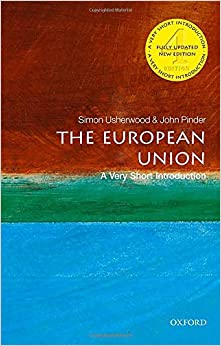 Book's Cover of The European Union: A Very Short Introduction (Anglais) Broché – 25 janvier 2018