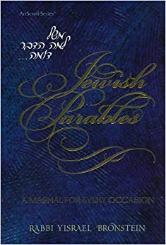 Artscroll: Jewish Parables by Rabbi Yisroel Bronstein