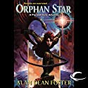 Orphan Star: A Pip & Flinx Adventure Hörbuch von Alan Dean Foster Gesprochen von: Stefan Rudnicki