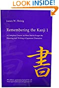 #4: Remembering the Kanji 1: A Complete Course on How Not to Forget the Meaning and Writing of Japanese Characters