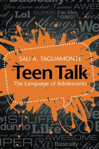 Teen Talk: The Language of Adolescents by imusti