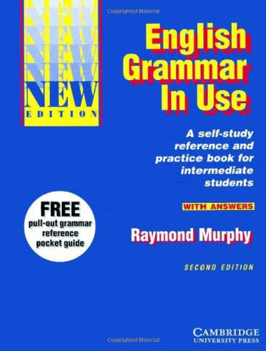 English Grammar in Use With Answers: Reference and Practice for Intermediate Students